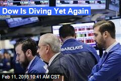 Dow Is Diving Yet Again