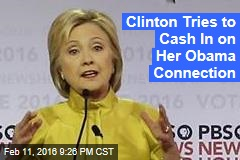 Clinton Tries to Cash In on Her Obama Connection