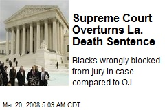 Supreme Court Overturns La. Death Sentence