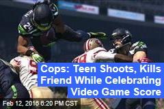Cops: Teen Shoots, Kills Friend While Celebrating Video Game Score
