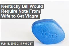 Kentucky Bill Would Require Note From Wife to Get Viagra