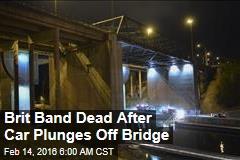 Brit Band Dead After Car Plunges Off Bridge