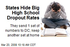 States Hide Big High School Dropout Rates