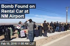 Bomb Found on Rental Car at NM Airport
