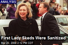 First Lady Skeds Were Sanitized