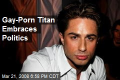 Gay-Porn Titan Embraces Politics