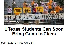 UTexas Students Can Soon Bring Guns to Class