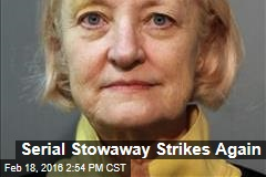 Serial Stowaway Strikes Again