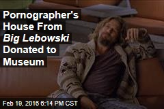 Pornographer's House From Big Lebowski Donated to Museum