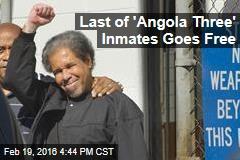 Last of 'Angola Three' Inmates Goes Free
