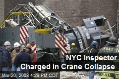 NYC Inspector Charged in Crane Collapse