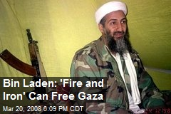 Bin Laden: 'Fire and Iron' Can Free Gaza