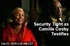 Security Tight as Camille Cosby Testifies