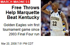 Free Throws Help Marquette Beat Kentucky