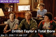 Drillbit Taylor a Total Bore