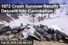1972 Crash Survivor Recalls Descent Into Cannibalism
