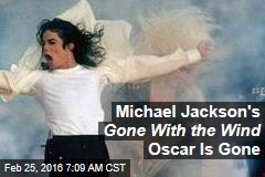 Michael Jackson's Gone With the Wind Oscar Is Gone