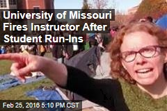 University of Missouri Fires Instructor After Student Run-Ins
