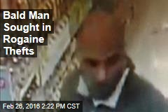 Bald Man Sought in Rogaine Thefts
