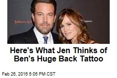 Here's What Jen Thinks of Ben's Huge Back Tattoo