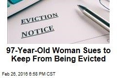 97-Year-Old Woman Sues to Keep From Being Evicted