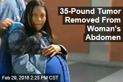 35-Pound Tumor Removed From Woman's Abdomen