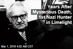 Germany Finally Honoring Its Dogged First Nazi Hunter