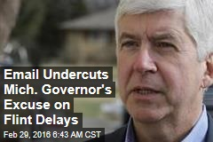Email Undercuts Mich. Governor's Excuse on Flint Delays