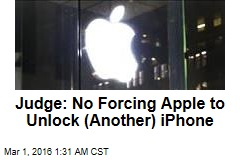 Judge: Feds Can't Force Apple to Unlock iPhone