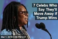 7 Celebs Who Say They'll Move Away if Trump Wins