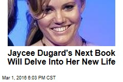 Jaycee Dugard's Next Book Will Delve Into Her New Life