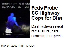 Feds Probe SC Highway Cops for Bias
