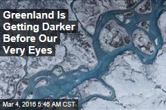 Greenland Is Getting Darker Before Our Very Eyes