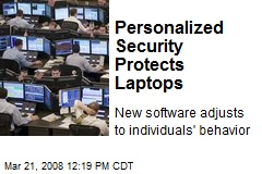 Personalized Security Protects Laptops