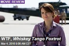 WTF, Whiskey Tango Foxtrot