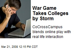 War Game Takes Colleges by Storm