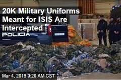 20K Military Uniforms Meant for ISIS Are Intercepted