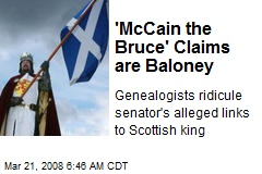'McCain the Bruce' Claims are Baloney