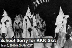 School Sorry for KKK Skit