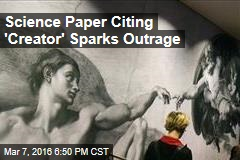 Science Paper Citing 'Creator' Sparks Outrage