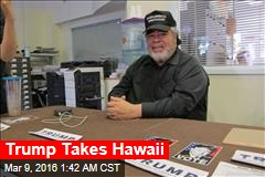 Trump Takes Hawaii