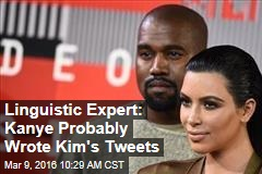 Linguistic Expert: Kanye Probably Wrote Kim's Tweets