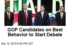 GOP Candidates on Best Behavior to Start Debate