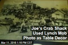 Joe's Crab Shack Used Lynch Mob Photo as Table Decor