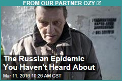 The Russian Epidemic You Haven't Heard About