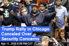 Trump Rally in Chicago Cancelled Due to Security Concerns