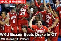 WKU Buzzer Beats Drake in OT