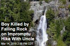 Boy Killed by Falling Rock on Impromptu Hike With Uncle