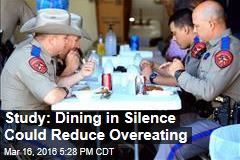 Study: Dining in Silence Could Reduce Overeating