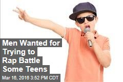 Men Wanted for Trying to Rap Battle Some Teens
